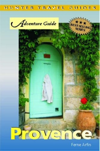 Adventure Guide to Provence By Ferne Arfin