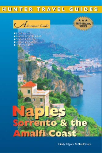 Adventure Guide to Naples, Sorrento and the Amalfi Coast By Marina  Carter