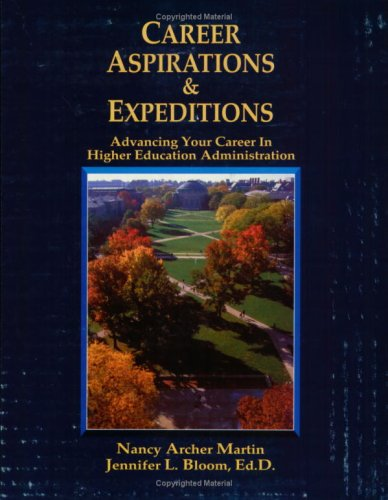 Career Aspirations & Expeditions: Advanc By Jennifer L. Bloom
