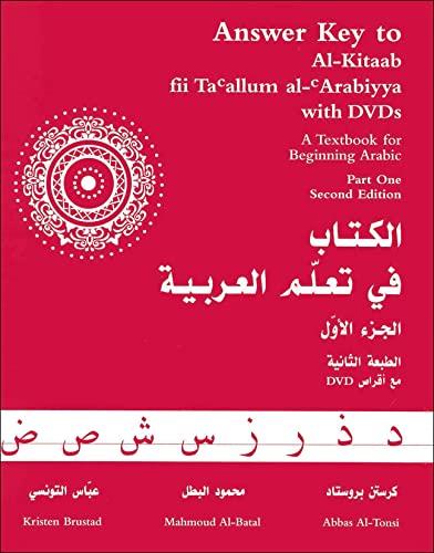 Answer Key to Al-Kitaab fii Tacallum al-cArabiyya: A Textbook for Beginning ArabicPart One: Alkit Pt1 By Kristen Brustad