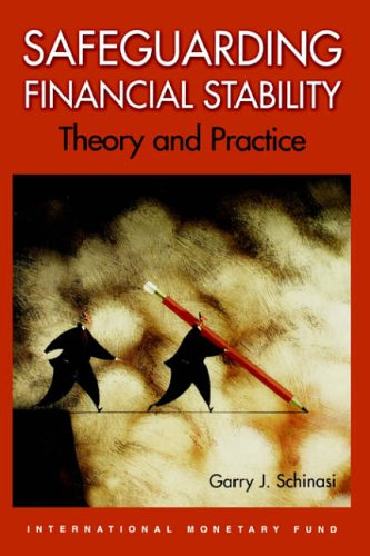 Safeguarding Financial Stability By Garry J. Schinasi