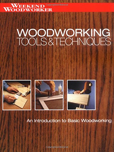 Woodworking Tools and Techniques By Chris Marshall