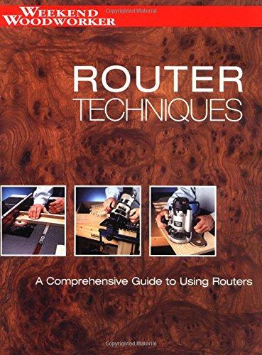 Router Techniques By Paul Schmidt
