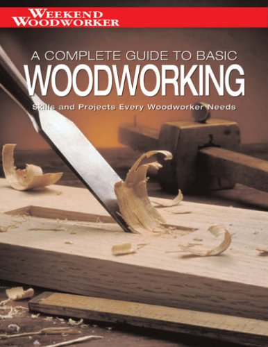 Complete Guide to Basic Woodwork By Chris Marshall