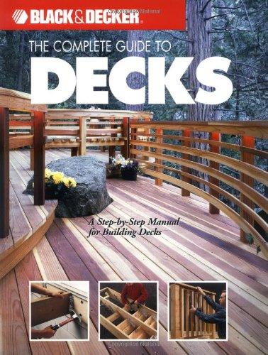 The Complete Guide to Decks By Paul Currie