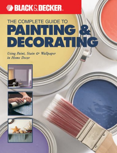 The Complete Guide to Painting and Decorating By Jan Ferris