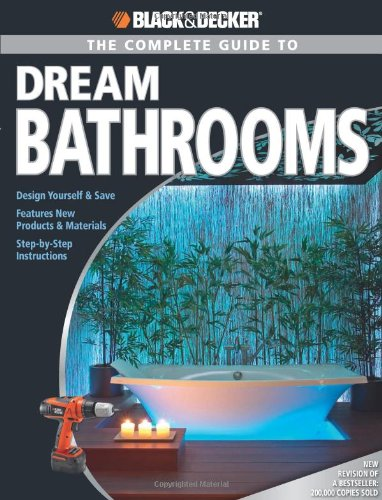The Complete Guide to Dream Bathrooms By Ruth Strother