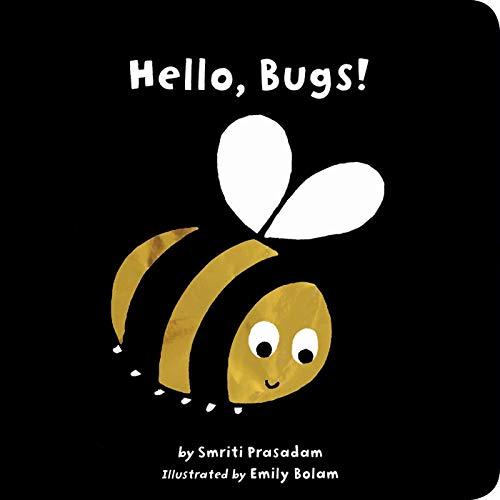 Hello, Bugs! von Smriti Prasadam