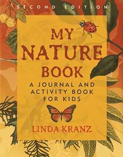 My Nature Book By Linda Kranz