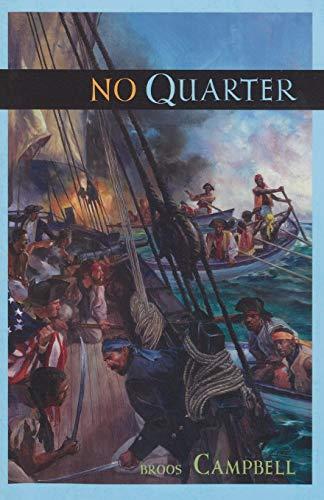No Quarter By Broos Campbell