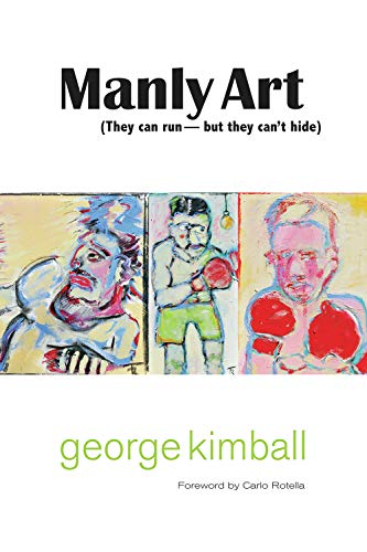 Manly Art By George Kimball (Partner, IT/Telecommunications Practice Group, Baker & McKenzie LLP, San Diego)