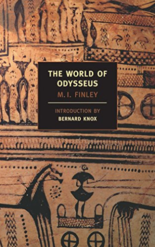 The World of Odysseus (New York Review Books Classics) By Professor M I Finley (University of Cambridge)
