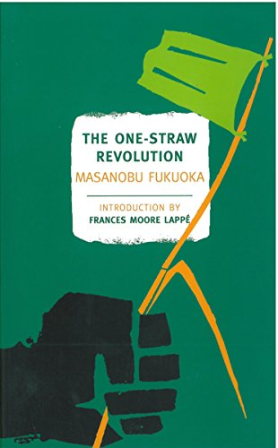 The One-Straw Revolution (New York Review Books Classics) By Masanobu Fukuoka