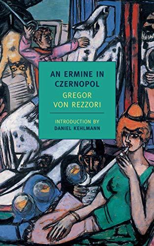 Ermine Of Czernopol By Gregor Von Rezzori
