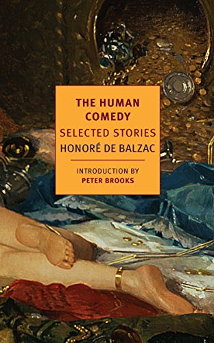The Human Comedy: Selected Stories (New York Review Books Classics) By Honore de Balzac