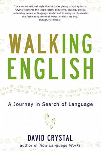 Walking English By David Crystal (University of Reading)