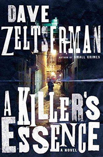 A Killer's Essence By Dave Zeltserman