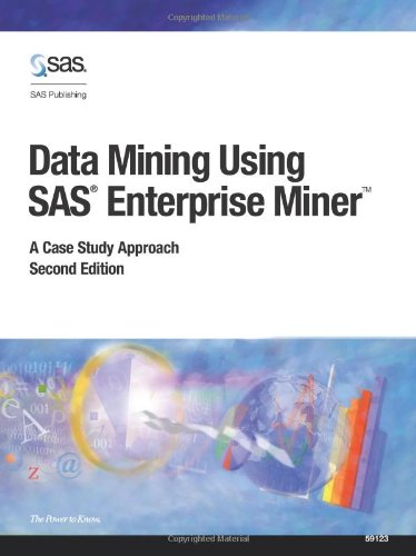 Data Mining Using SAS Enterprise Miner 2nd Edition By SAS Institute