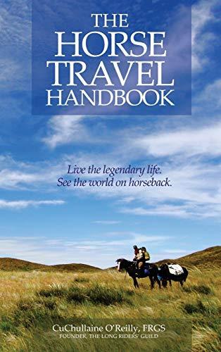 The Horse Travel Handbook By CuChullaine O'Reilly