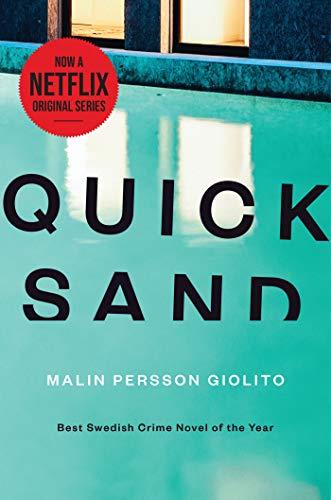 Quicksand By Malin Persson Giolito