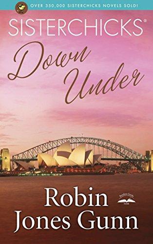 Sisterchicks #04: Sisterchicks Down Under By Robin Jones Gunn