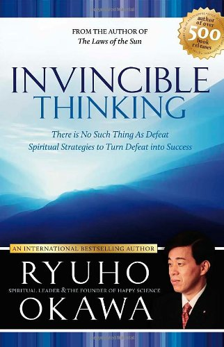 Invincible Thinking By Ryuho Okawa
