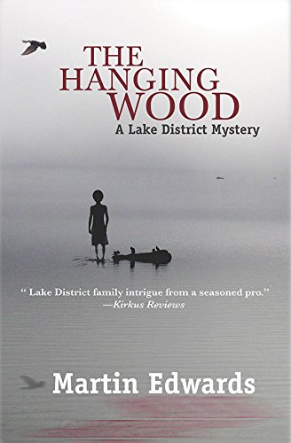 The Hanging Wood (Lake District Mysteries (Paperback)) By Chief Scientist Martin Edwards