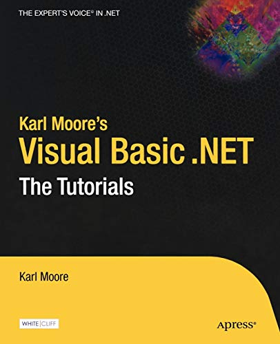 Karl Moore's Visual Basic .NET By Karl Moore
