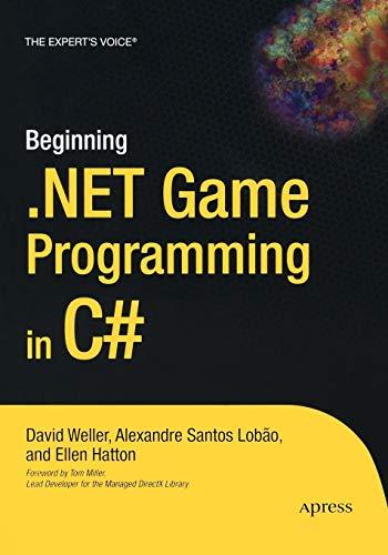 Beginning .NET Game Programming in C# By David Weller