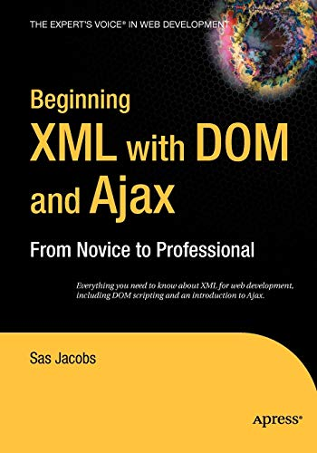 Beginning XML with DOM and Ajax By Sas Jacobs