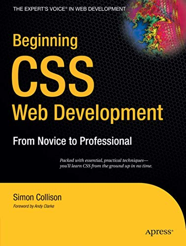 Beginning CSS Web Development By Simon Collison