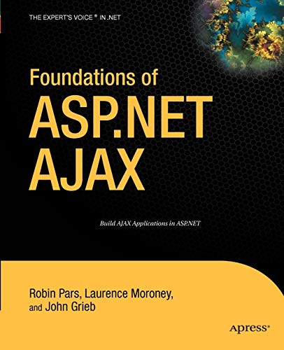 Foundations of ASP.NET AJAX By Laurence Moroney