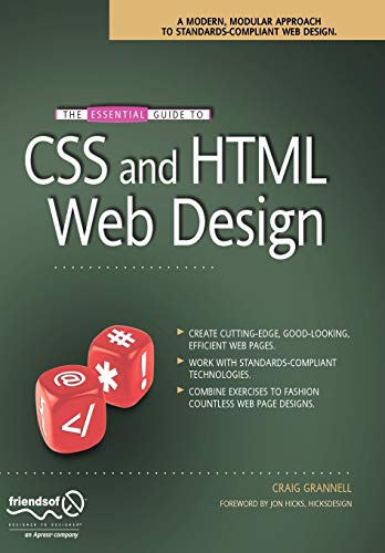 The Essential Guide to CSS and HTML Web Design by Craig Grannell