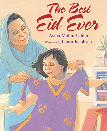 The Best Eid Ever By MD, Asma Mobin-Uddin