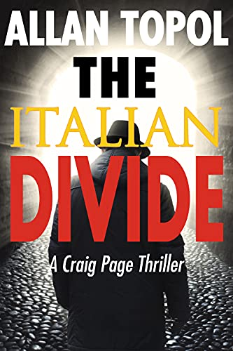 The Italian Divide By Allan Topol