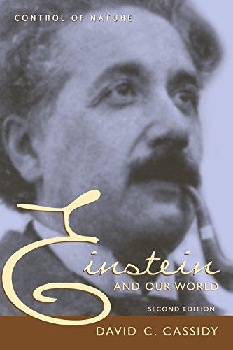 Einstein And Our World By David C. Cassidy