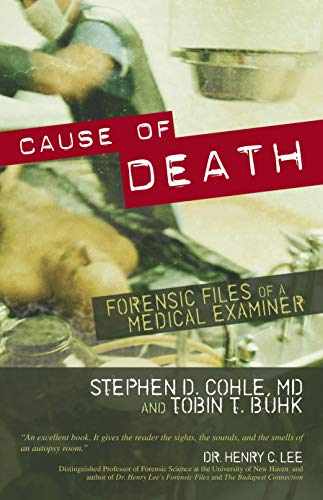 Cause of Death By Stephen D. Cohle