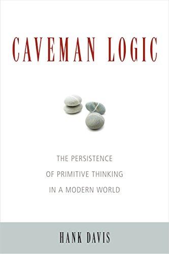 Caveman Logic By Hank Davis