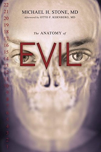 The Anatomy Of Evil By Michael H. Stone