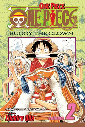 One Piece: Buggy the Clown: v. 2: Buggy the Clown by Eiichiro Oda