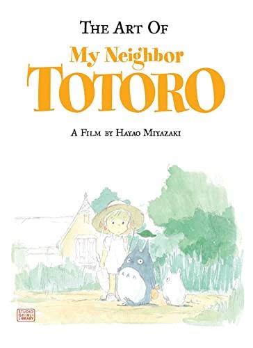 The Art of My Neighbor Totoro (Studio Ghibli Library) By Hayao Miyazaki