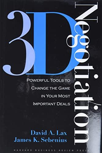 3-d Negotiation By David A. Lax