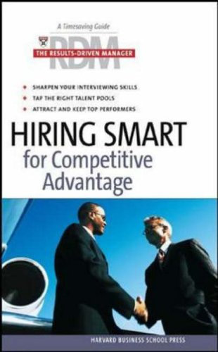 Hiring Smart for Competitive Advantage By Harvard Business School Publishing
