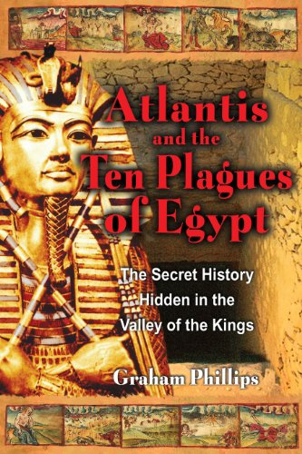 The Atlantis and the Ten Plagues of Egypt By Graham Phillips (Oxford Brookes University UK)