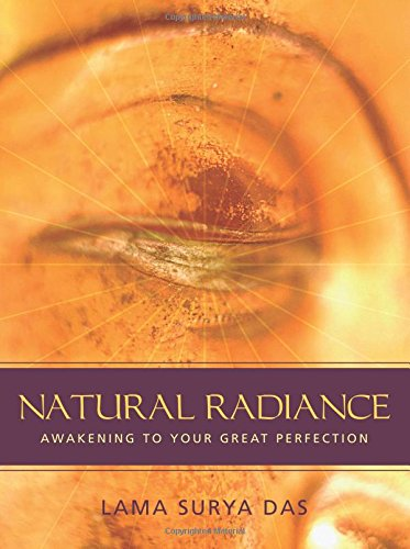 Natural Radiance By Lama Surya Das