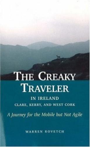 Creaky Traveler in Ireland By Warren Rovetch