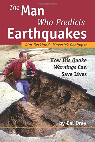 Man Who Predicts Earthquakes By Cal Orey