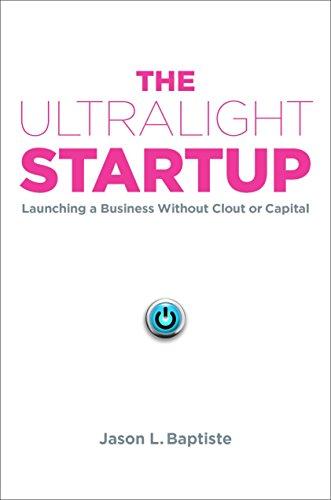 Ultralight Startup By Jason L. Baptiste