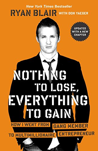 Nothing To Lose, Everything To By Ryan Blair
