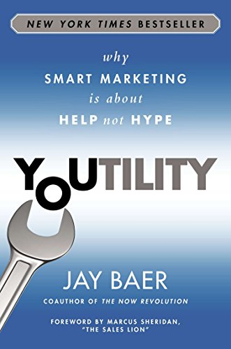 Youtility By Jay Baer